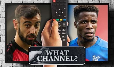 What channel is Man Utd vs Crystal Palace on? TV, live ...
