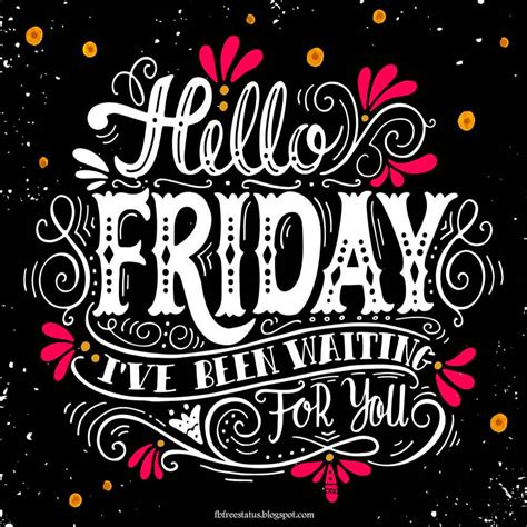 Friday Quotes T G I Friday Happy And Friday Quotes With Images