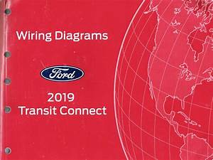 2019 Ford Transit Connect Oem Factory Wiring Diagram Schematics Manual