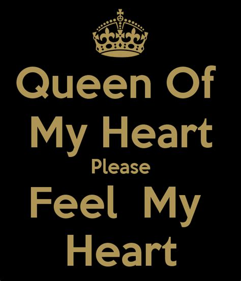 Queen Of My Heart Please Feel My Heart Poster  ثلغ شهق