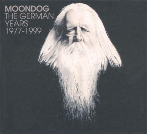The German Years Moondog Songs Reviews Credits