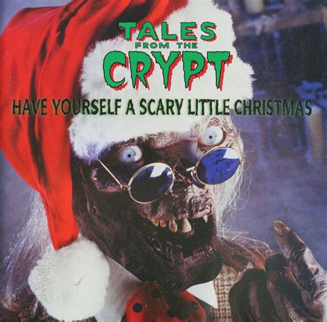 have yourself a scary little christmas remember when the cryptkeeper made a christmas album
