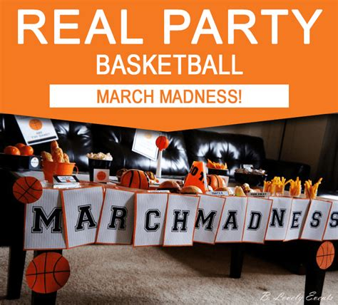 basketball party ideas march madness party