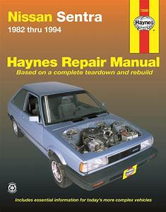 Nissan Sentra Haynes Repair Manual For 1982 Thru 1994