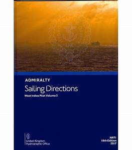 Admiralty Sailing Directions Np71 West Indies Pilot Vol