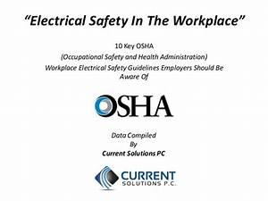 electrical safety in the workplace With electrical safety in the workplace