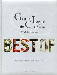grand livre de cuisine chef alain ducasse on chefs monaco and restaurants