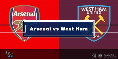 Arsenal vs West Ham Betting Tips & Predictions (Premier ...