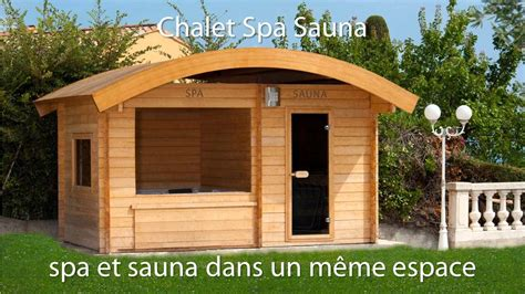 chalet la vigogne et spa chalet spa sauna votre propre espace de bien 234 tre
