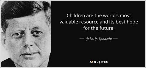 john  kennedy quote children   worlds