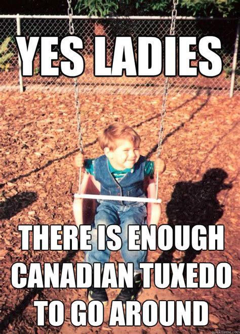 Baby Tuxedo Meme - canadian tuxedo meme memes