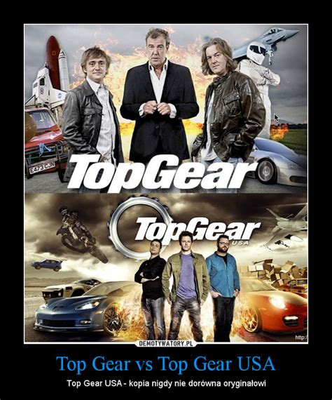 Top Gear Usa by Top Gear Vs Top Gear Usa Demotywatory Pl