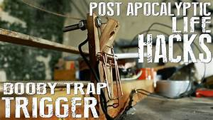 Improvised Booby Trap Trigger Mechanism - How To - Post ...