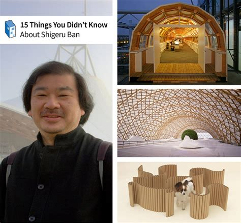 15 things you didn 39 t know about shigeru ban archdaily