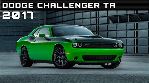2017 Challenger Ta Specs 2017 dodge challenger ta review rendered price specs