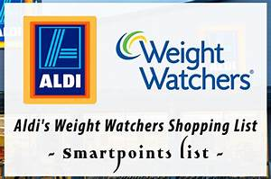 Weight Watchers Aktiv Points Berechnen : aldi s weight watchers shopping list points recipes ~ Themetempest.com Abrechnung
