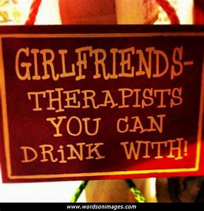 Friends And Alc... Friendship Booze Quotes