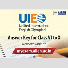 Unified International English Olympiad (uieo) 2015 Answer Key By Allen Career Institute