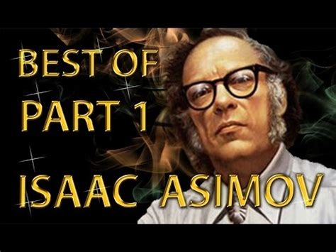 best of isaac asimov best of isaac asimov amazing arguments and clever