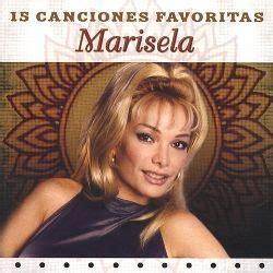15 Canciones Favoritas Marisela Songs Reviews