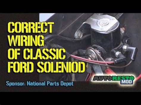 Ford Solenoid Wiring Episode Autorestomod