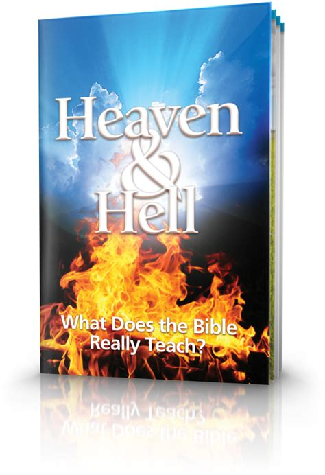 Heaven And Hell What Does The Bible Really Teach