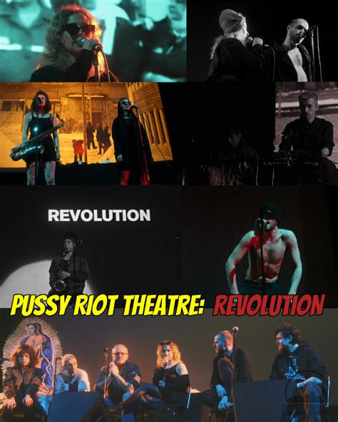 Review Pussy Riot Theatre Revolution Mesmerizes Crowds