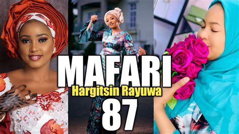 I am a journalist based in abuja, nigeria, as well as a writer and publisher. Mafari (Hargitsin Rayuwa) Part 87 Hausa Novel Audio By ...