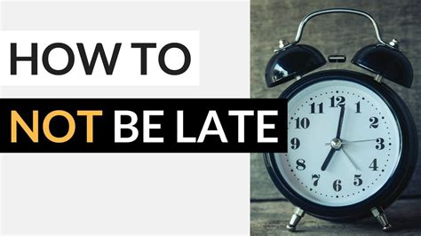 How to Avoid Being Late for School or Work » 10 Tips to Be ...