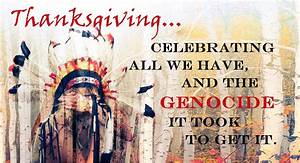 Celebrating Genocide – The Real Story of Thanksgiving ...