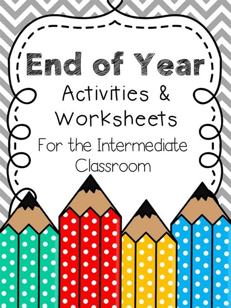 end of year activities worksheets for the intermediate