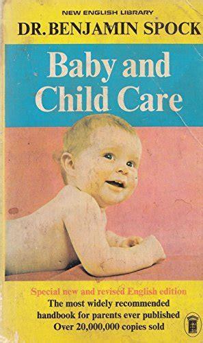 Baby And Child Care Von Dr Benjamin Spock Gebraucht
