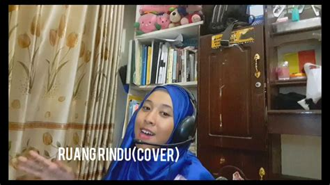 Ruang Rindu Letto (cover)
