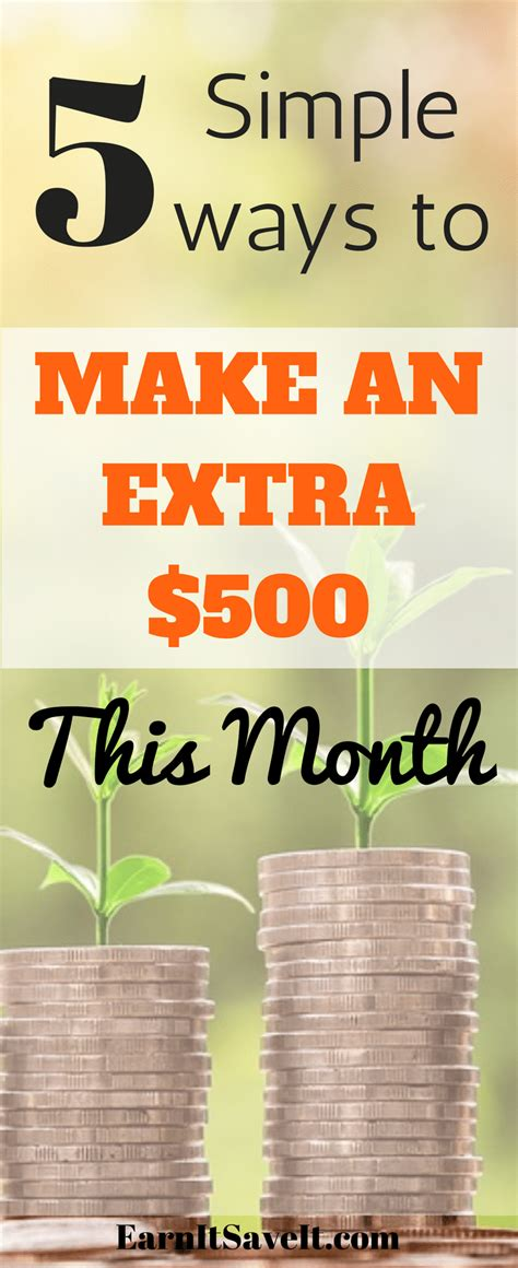 Top 5 Ways To Make An Extra $500 This Month  Earn It Save It