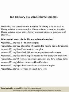 top 8 library assistant resume samples With library shelver cover letter