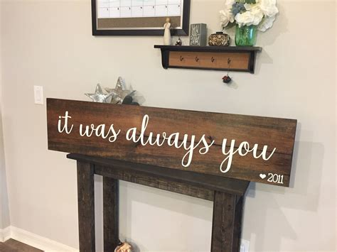 Wooden Rustic 'it Was Always You' Sign
