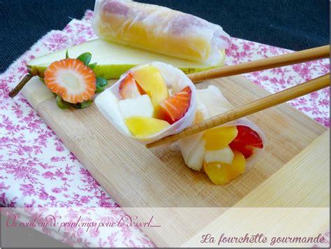 torchon cuisine rouleaux de printemps aux fruits la fourchette gourmande