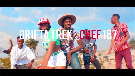 Drifta Trek Ft Chef 187 Ma Dance Yanasaloko Official