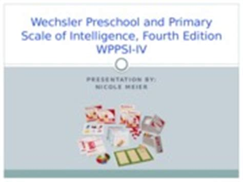 the wechsler preschool and primary scale of intelligence ktea 3 presentation kaufman test of educational 832