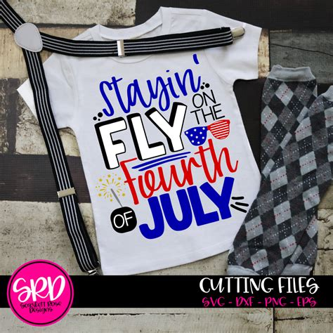 Stayin' fly on the fourth of july svg cut file, fourth of july svg. Fourth of July SVG, Stayin' Fly on the Fourth of July SVG ...