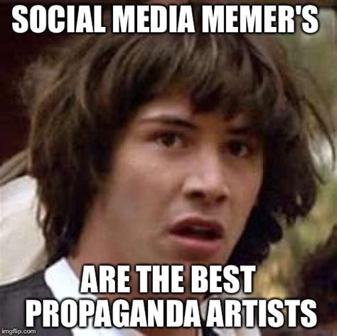 Propaganda Meme - conspiracy keanu meme imgflip