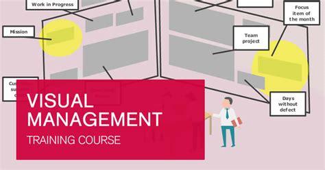 visual management training   effective