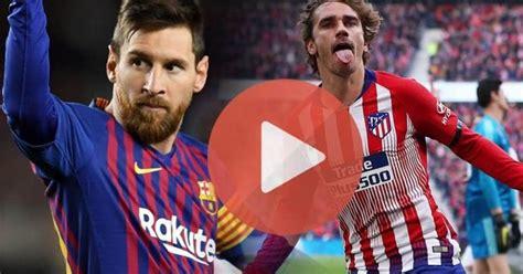 Barcelona vs Atletico Madrid Live