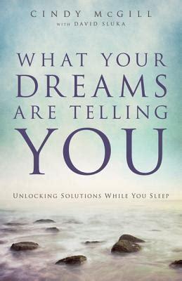 dreams  telling  unlocking solutions   sleep  cindy mcgill reviews