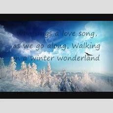 Walking In A Winter Wonderlandwith Lyrics Youtube