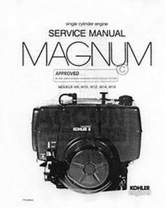 Kohler Magnum 8 10 12 14 16 Hp M Engine Service Manual