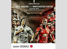 Prediksi UEFA Super Cup Real Madrid vs Manchester United 9
