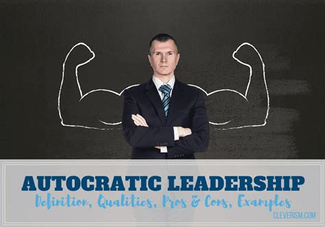 autocratic leadership guide definition qualities pros