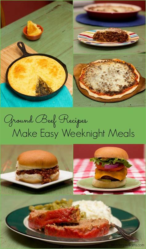 easy dinner ideas with ground beef ground beef recipes that make easy weeknight meals jennifer p williams posts growing up and we