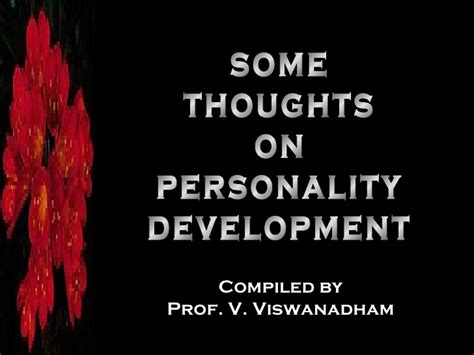 20090421 Some Thoughts On Personality Development 42s